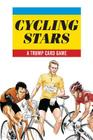 Cycling Stars: A Trump Card Game (Magma for Laurence King) Cover Image