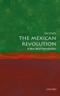The Mexican Revolution: A Very Short Introduction (Very Short Introductions) Cover Image