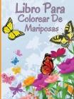 Libro para colorear de mariposas: Libro para colorear relajante y antiestrés con hermosas mariposas Cover Image