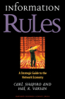 Information Rules: A Strategic Guide to the Network Economy Cover Image