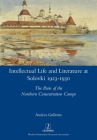 Intellectual Life and Literature at Solovki 1923-1930: The Paris of the Northern Concentration Camps (Legenda) Cover Image