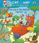 The Cat in the Habitat Flap Book (Dr. Seuss/Cat in the Hat) Cover Image