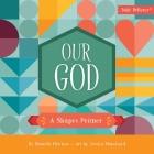 Our God: A Shapes Primer Cover Image