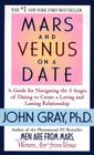Mars and Venus on a Date: A Guide to Navigating the 5 Stages of Dating to Create a Loving and Lasting Relationship Cover Image