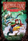 Secrets of Dripping Fang, Book Two: Treachery and Betrayal at Jolly Days Cover Image