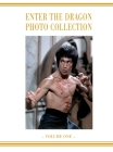 Enter the Dragon Bruce Lee Vol 1: Bruce Lee Enter the Dragon photo Album Vol 1 Cover Image