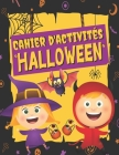 Cahier D'activités HALLOWEEN: Coloriages, Labyrinthes, Trouve l'ombre, Jeux des différences, Sudokus, Points à relier - Livre de Jeux Halloween pour Cover Image
