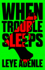 When Trouble Sleeps Cover Image
