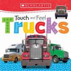 Touch and Feel Trucks: Scholastic Early Learners (Touch and Feel)  Cover Image