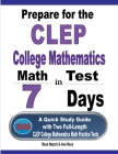 Prepare for the CLEP College Mathematics Test in 7 Days: A Quick Study Guide with Two Full-Length CLEP College Mathematics Practice Tests Cover Image