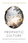 Prophetic Culture: Recreation for Adolescents Cover Image