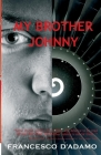 My Brother Johnny (Aurora New Fiction) Cover Image
