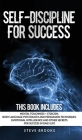 Self-discipline for Success: This book includes: Mental Toughness + Stoicism Body Language Psychology and Persuasion Techniques. Emotional Intellig Cover Image