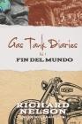 Gas Tank Diaries: Fin del Mundo Cover Image