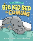 A Big Kid Bed is Coming: How to Transition and Keep Your Toddler in Their Bed Cover Image