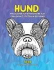 Malbücher für Erwachsene für Frauen mit Stiften in der Hand - Stressabbau Designs Tiere - Tiere - Hund Cover Image