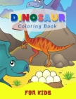 Dinosaur Coloring Book: For Kids Ages 4-8 (Great Gift Idea) Cover Image