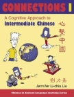 Connections I [Text ] Workbook], Textbook & Workbook: A Cognitive Approach to Intermediate Chinese Cover Image