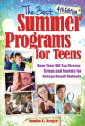 The Best Summer Programs for Teens: America's Top Classes, Camps, and Courses for College-Bound Students Cover Image