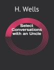 Select Conversations with an Uncle Cover Image