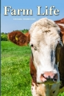Farm Life: a Picture Book In Large Print For Adults And Seniors Cover Image