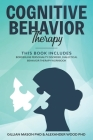 Cognitive Behavioral Therapy: This Book Includes: Borderline Personality Disorder, Dialectical Behavior Therapy Workbook Cover Image