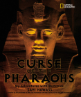 The Curse of the Pharaohs: My Adventures with Mummies Cover Image