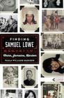 Finding Samuel Lowe: China, Jamaica, Harlem Cover Image
