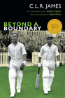 Beyond a Boundary (C.L.R. James Archives) Cover Image