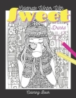 Celebrate Winter with Sweet Drinks: It's Winter Coloring Book For Girls Cover Image
