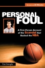 Personal Foul: A First-Person Account of the Scandal That Rocked the NBA Cover Image