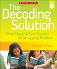 The Decoding Solution: Rime Magic & Fast Success for Struggling Readers Cover Image