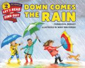Down Comes the Rain (Let's-Read-and-Find-Out Science 2) Cover Image