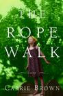 The Rope Walk Cover Image