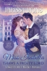 Miss Isabella Thaws a Frosty Lord: A Sweetly Spicy Regency Romance Cover Image