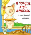 If You Give a Pig a Pancake Big Book Cover Image
