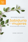 Devocional En Un Año -- Sabiduría Para Mujeres: 365 Devocionales del Libro de Proverbios Cover Image