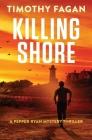 Killing Shore: A Pepper Ryan Mystery-Thriller Cover Image