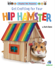 Get Crafting for Your Hip Hamster Cover Image