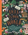 This Is Our World: From Alaska to the Amazon—Meet 20 Children Just Like You Cover Image