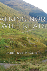 Walking North with Keats Cover Image