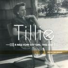 Tillie:: A New York City Girl: 1906-2001 Cover Image