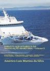 DIREITO AQUAVIARIO E DA NAVEGAÇÃO MARÍTIMA - Volume 2: Direito Marítimo - Tráfego Aquaviário - Embarcações - Trabalho Marítimo - Serviços Auxiliares - Cover Image