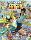 Comic Book Fever: A Celebration of Comics: 1976-1986 Cover Image