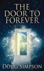 The Door To Forever Cover Image