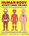 Human Body Activity Book for Kids: Hands-On Fun for Grades K-3 Cover Image