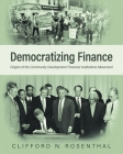 Democratizing Finance: Origins of the Community Development Financial Institutions Movement Cover Image