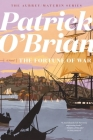 The Fortune of War (Aubrey/Maturin Novels) Cover Image