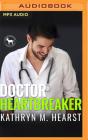 Doctor Heartbreaker: A Hero Club Novel Cover Image