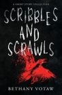 Scribbles and Scrawls Cover Image